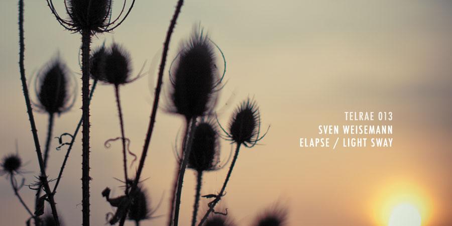 Sven Weisemann – Elapse / Light Sway